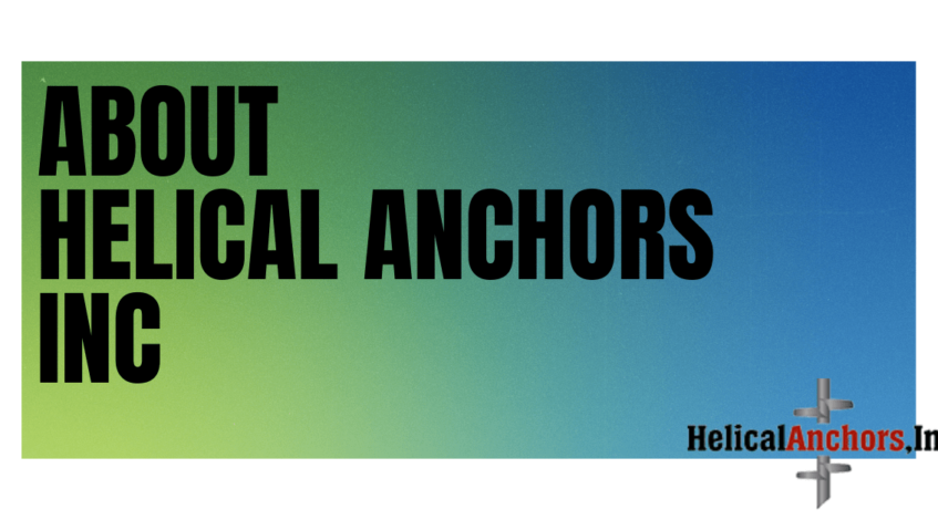 About Helical Anchors Inc.