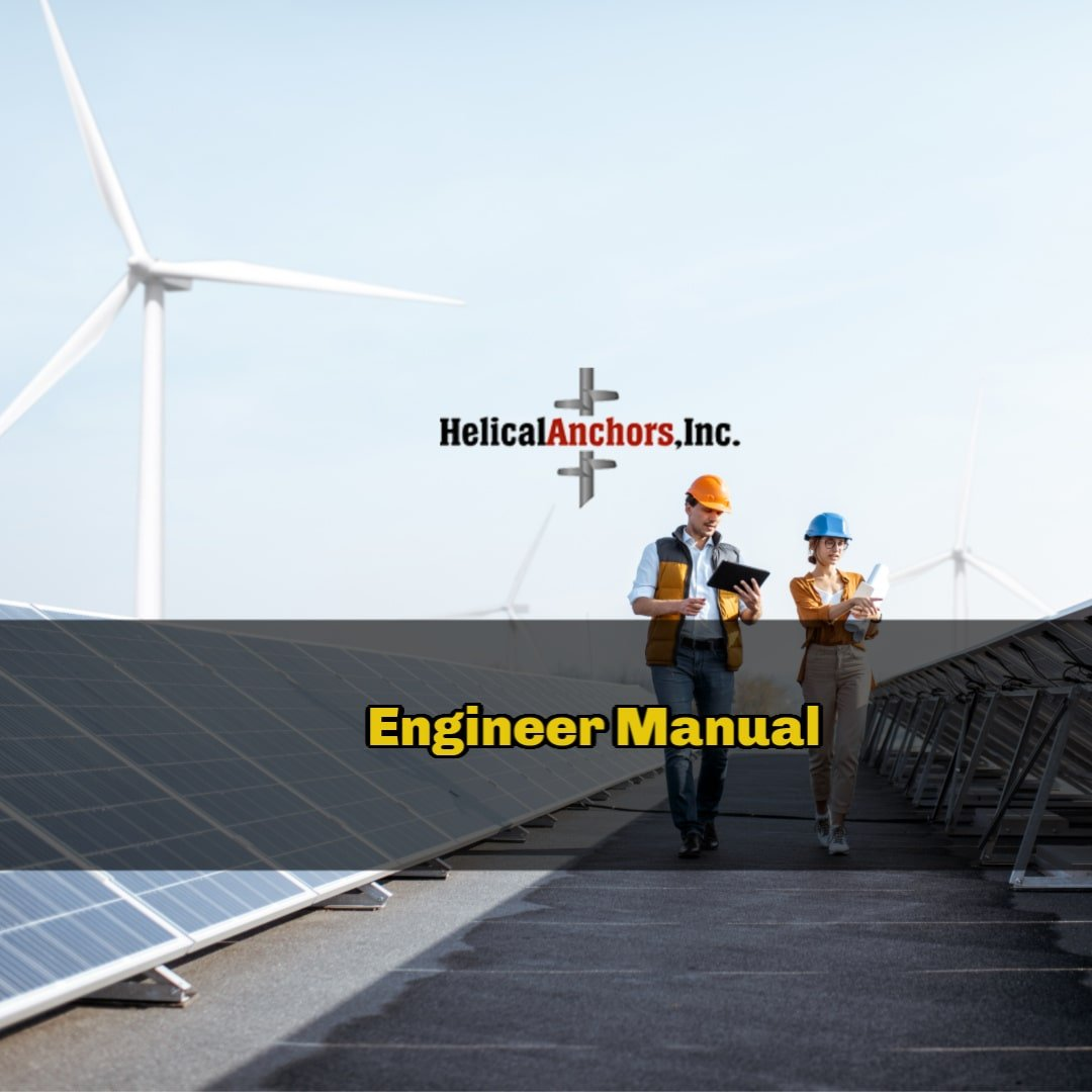 Helical Anchors Inc Engineering Manual
