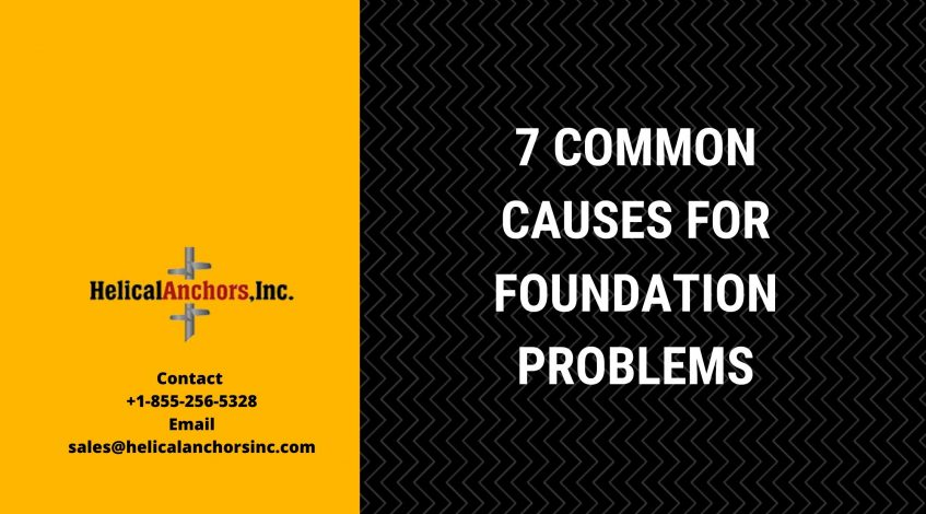 7 Common Causes for Foundation Problem