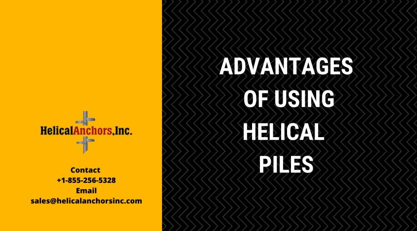 Advatages of Helical Piles