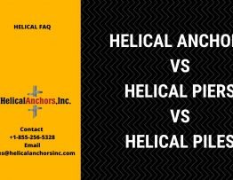 Helical Anchor Vs Helical Pier Vs Helical Piles