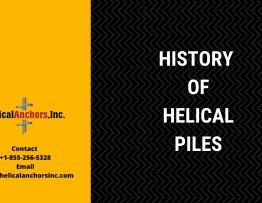 History Of Helical Piles