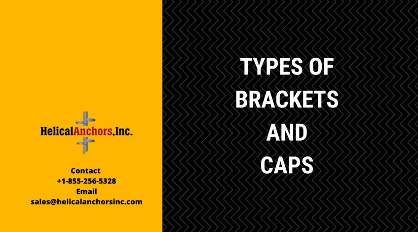 Types of Bracket and Caps
