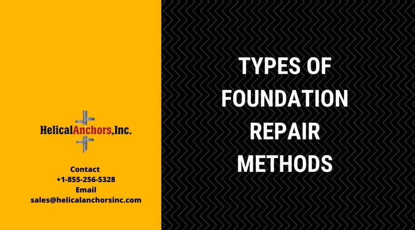 Types of Foundation Repair Methods