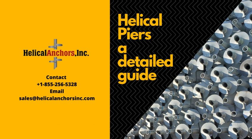 Helical Piers- a detailed guide