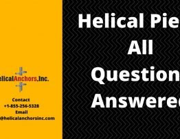 Helical Piers - All Questions Answered