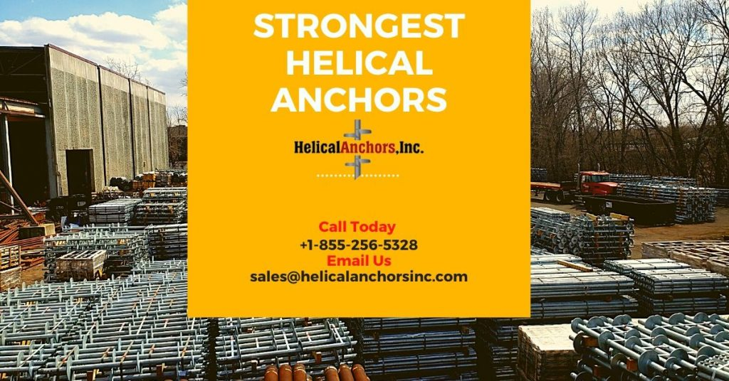 strongest Helical anchors